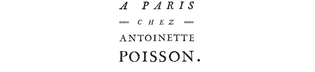 Antoinette Poisson - A Paris chez Antoinette Poisson